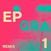 Remix EP1 by Gramme