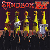 Rubber Chicken Rock by Sandbox
