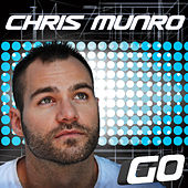 Go - Single by Chris Munro