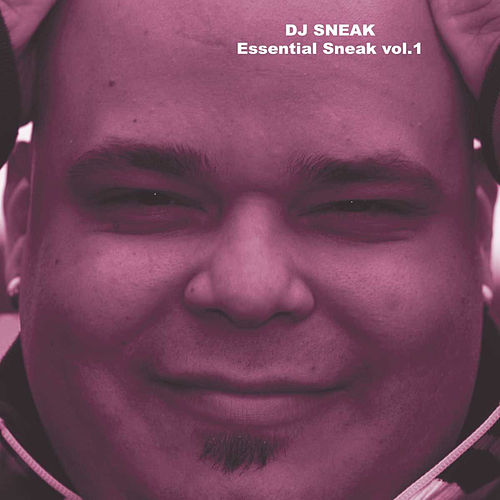 Essential Sneak vol.1 by DJ Sneak