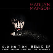 Slo-Mo-Tion: Remix EP by Marilyn Manson