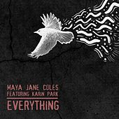 Everything by Maya Jane Coles