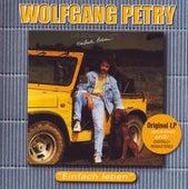 Einfach Leben von Wolfgang Petry