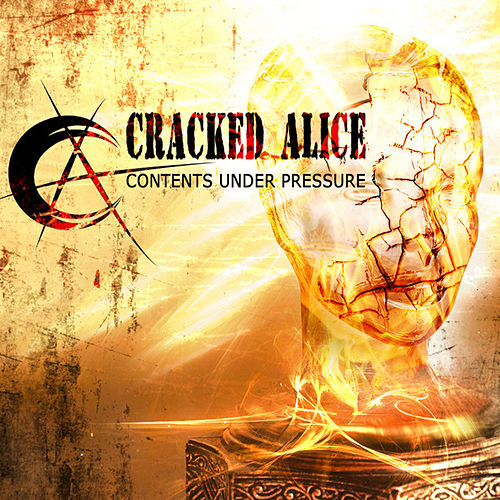 Contents Under Pressure - EP by Cracked Alice