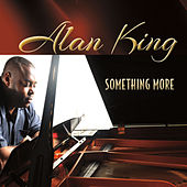 Something More by Alan King