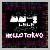 Hello Tokyo by Le Le