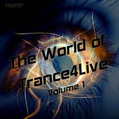 The World of Trance4Live Volume 1 - EP by Various Artists