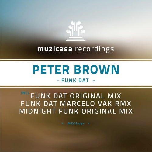 Funk Dat by Peter Brown