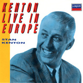 Kenton Live In Europe by Stan Kenton