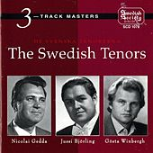 De Svenska Tenorerna -The Swedish tenors (Björling / Gedda / Winbergh) by Various Artists