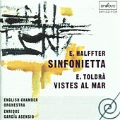 Halffter: Sinfonietta - Toldra: Vistes al mar by Various Artists