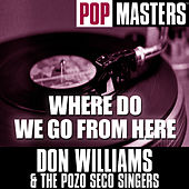 Pop Masters: Where Do We Go From Here by Don Williams