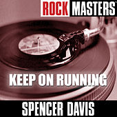 Rock Masters: Keep On Running by Spencer Davis