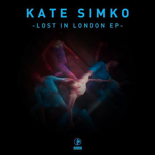Lost in London EP by Kate Simko