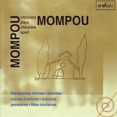 Mompou interpreta Mompou, Vol. 4 by Federico Mompou