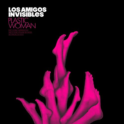 Plastic Woman by Los Amigos Invisibles