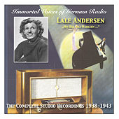 Immortal Voices of German Radio: Lale Andersen – Mit dir, Lili Marleen - The Complete Studio Recordings (1938-1943) by Lale Andersen