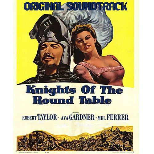 Knights of the Round Table Suite (From 'Knights of the Round Table') by Miklos Rozsa