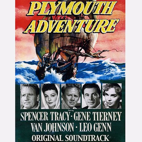 Plymouth Adventure (From 'Plymouth Adventure') by Elmer Bernstein