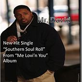 Southern Soul Roll by Mr. David