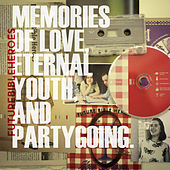 Memories of Love, Eternal Youth, and Partygoing. by Future Bible Heroes