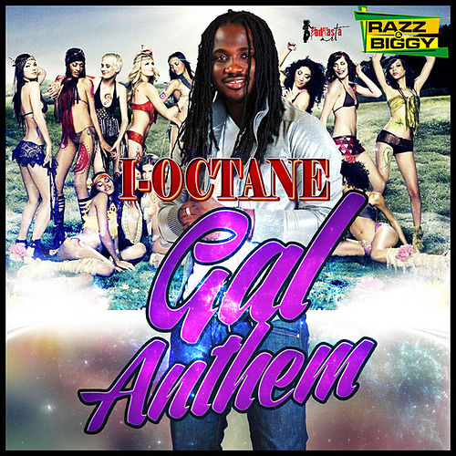 Gal Anthem by I-Octane