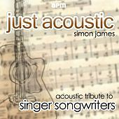 Acoustic Tribute to Singer Songwriters by Simon James