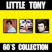 Little Tony: 60's Collection by Little Tony
