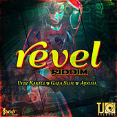 Revel Riddim by Various Artists