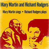 Mary Martin Sings / Richard Rodgers Plays von Richard Rodgers