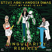 Singularity (Remixes) by Steve Aoki