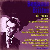 Britten: Billy Budd A B.B.C. Third Programme Broadcast, on 13th November, 1960 by Peter Pears