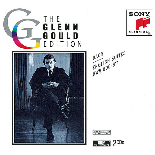 Bach: English Suites, BWV 806-811 by Glenn Gould