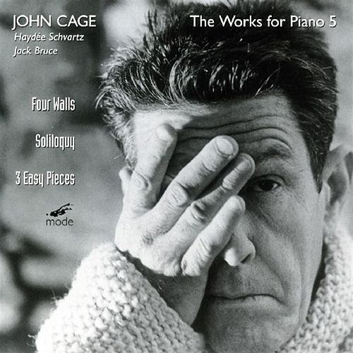 The Piano Works 6; 4 Walls; Soliloquy; 3 Easy Pieces by John Cage