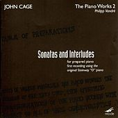 Piano Works 2: Sonatas And Interludes For Prepared Piano by John Cage