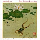 Lamentation/Invocation; Rite Of The Black Sun; Concerto For Active Frogs And Other Works by Anne LeBaron