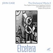 Etcetera*; Etcetera 2/4 Orchestras by John Cage