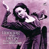 Dancing With Henry by Henry Cowell
