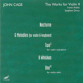 Complete Works For Violin Volume 4 by John Cage