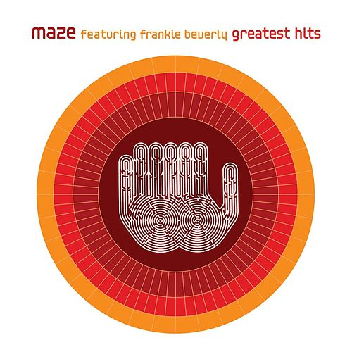 Greatest Hits by Maze Featuring Frankie Beverly