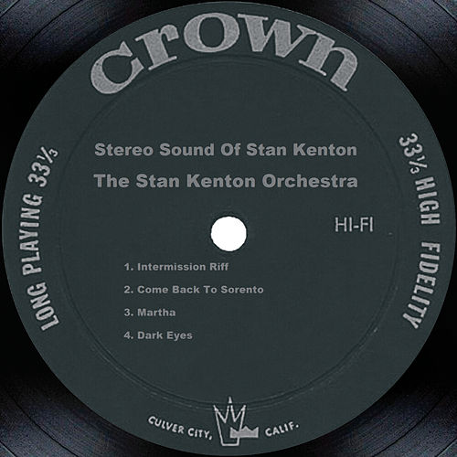 Stereo Sound Of Stan Kenton by Stan Kenton