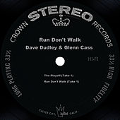 Run Don't Walk by Dave Dudley