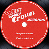 More Bongo Madness by Buddy Collette