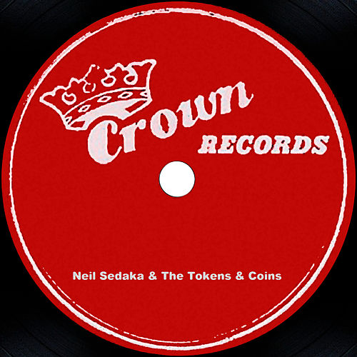 Neil Sedaka, The Tokens & Coins by Neil Sedaka