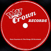 Pete Fountain & The Kings Of Dixieland by Pete Fountain