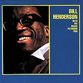 Bill Henderson With The Oscar Peterson Trio by Bill Henderson