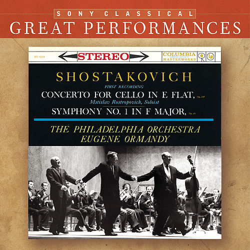 Shostakovich: Symphony No. 1; Cello Concerto [Great Performances] by Various Artists