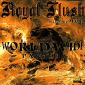 Worldwide Pt. Ii by Royal Flush