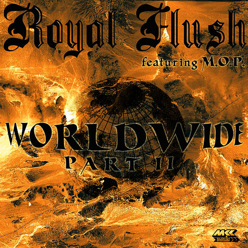 Worldwide Pt. Ii by Royal Flush