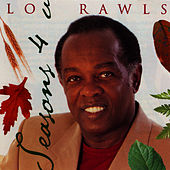 Seasons 4 U by Lou Rawls